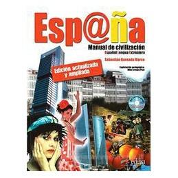ESPANA MANUAL DE CIVILIZACION + CD AUDIO  Vol. U