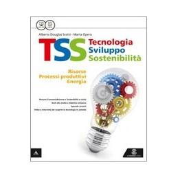 TSS  TECNOLOGIA SVILUPPO SOSTENIBILITA TECNOLOGIA + FASC. CONOSCENZE DI BASE + DISEGNO + 48 TAVOLE V