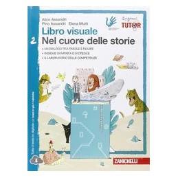 LIBRO VISUALE NEL CUORE DELLE STORIE   VOLUME 2 (LD)  Vol. 2