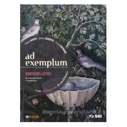 AD EXEMPLUM + VADEMECUM DI MORFOLOGIA VERSIONI LATINE PER IL SECONDO BIENNIO E QUINTO ANNO Vol. U