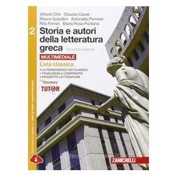 STORIA E AUTORI DELLA LETTERATURA GRECA 2ED    VOLUME 2 MULTIMEDIALE (LDM) L`ETA CLASSICA Vol. 2