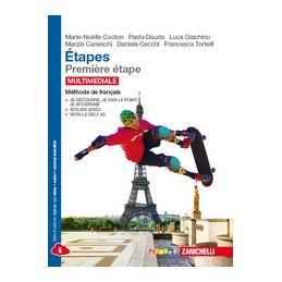 ETAPES   CONF  PREMIERE ETAPE + FASCICOLO ETAPES DE CULTURE MULTIM  (LDM) METHODE DE FRANCAIS Vol. 1