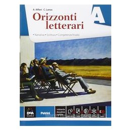 ORIZZONTI LETTERARI VOLUME A A (NARRATIVA + EBOOK) Vol. U