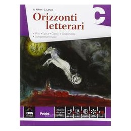 ORIZZONTI LETTERARI VOLUME C C (MITO, EPICA + EBOOK) Vol. U