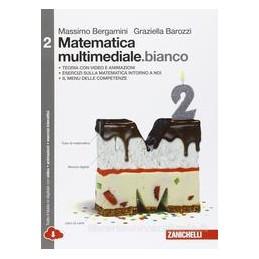 MATEMATICA MULTIMEDIALE BIANCO   VOLUME 2 BIANCO MULTIMEDIALE (LDM)  Vol. 2