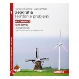 GEOGRAFIA TERRITORI E PROBLEMI 2ED.   VOL. 1 (LDM) ITALIA E EUROPA Vol. 1
