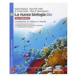 NUOVA BIOLOGIA BLU (LA) MULTIMEDIALE (LDM) L`AMBIENTE, LE CELLULE E I VIVENTI S Vol. U