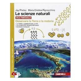 SCIENZE NATURALI (LE)   OSSERVARE LA TERRA E LA MATERIA MULTIMEDIALE (LDM)  Vol. U