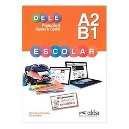 PREPARACION AL DELE ESCOLAR A2 B1 CLAVES LIBRO+CD  Vol. 1