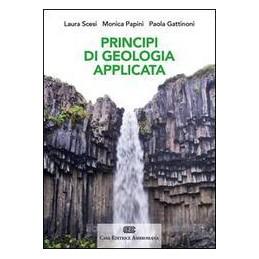 PRINCIPI DI GEOLOGIA APPLICATA PER INGEGNERIA CIVILE AMBIENTALE E SCIENZE DELLA TERRA