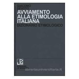 AVVIAMENTO ALLA ETIMOLOGIA ITALIANA