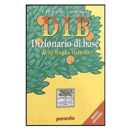 DIB  DIZIONARIO DI BASE LINGUA ITALIANA