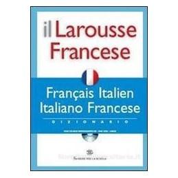 LAROUSSE FRANCESE 2007  DIZ.ITAL. FR.+CD