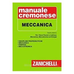 MANUALE CREMONESE DI MECCANICA 4ED.  Vol. U