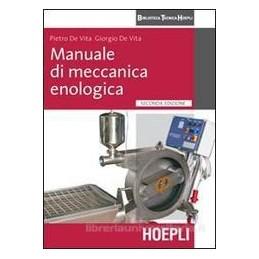 MANUALE DI MECCANICA ENOLOGICA  2 EDIZ.