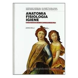ANATOMIA FISIOLOGIA E IGIENE  2 EDIZ.