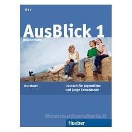 AUSBLICK 1, KURSBUCH