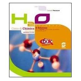 H2O  CORSO DI CHIMICA +LABOR.+QUAD.ESPER