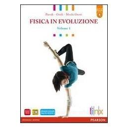 FISICA IN EVOLUZIONE 1 +ACTIVE BOOK