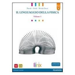 LINGUAGGIO DELLA FISICA 1 +ACTIVE BOOK