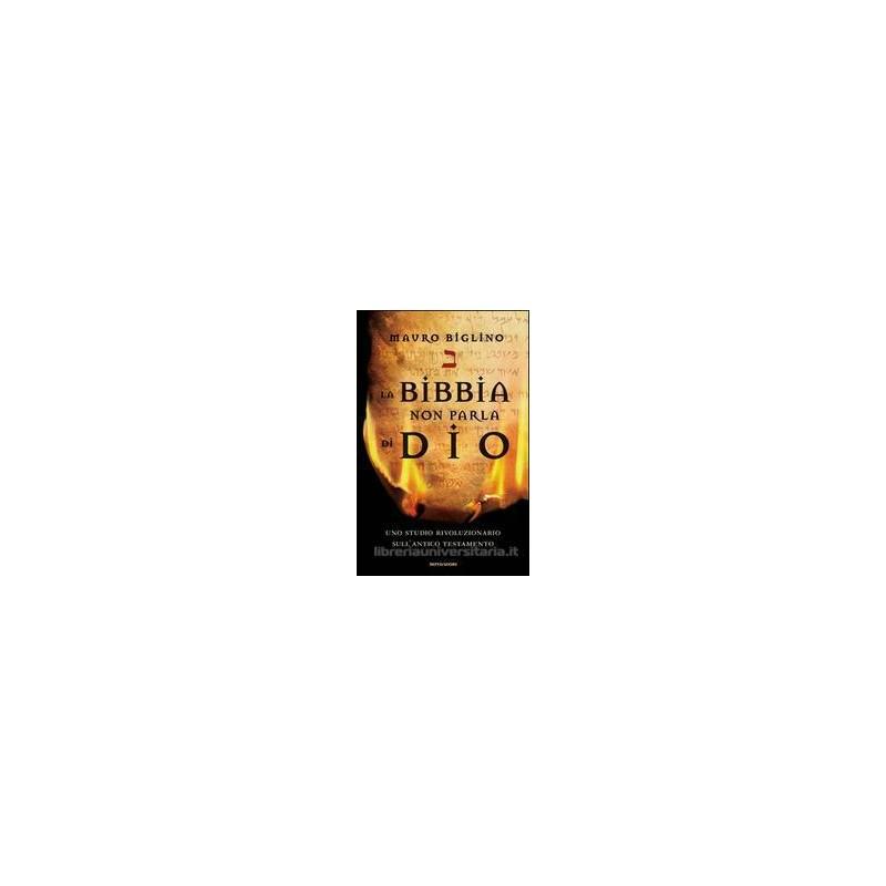 BIBBIA NON PARLA DI DIO