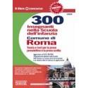 300 INSEGNANTI NELLA SCUOLA DELL`INFANZIA COMUNE DI ROMA
