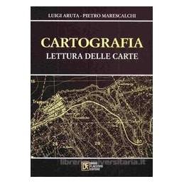 CARTOGRAFIA. LA LETTURA DELLE CARTE