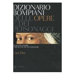 DIZIONARIO BOMPIANI DELLE OPERE E DEI PERSONAGGI. VOL. 2